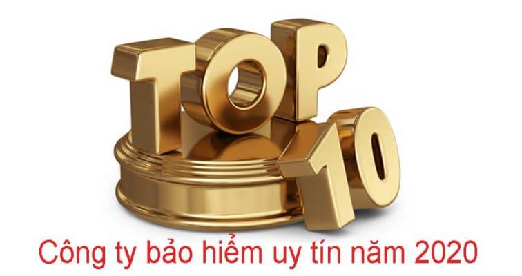 cong-bo-chinh-thuc-top-10-cong-ty-bao-hiem-uy-tin-nam-2020