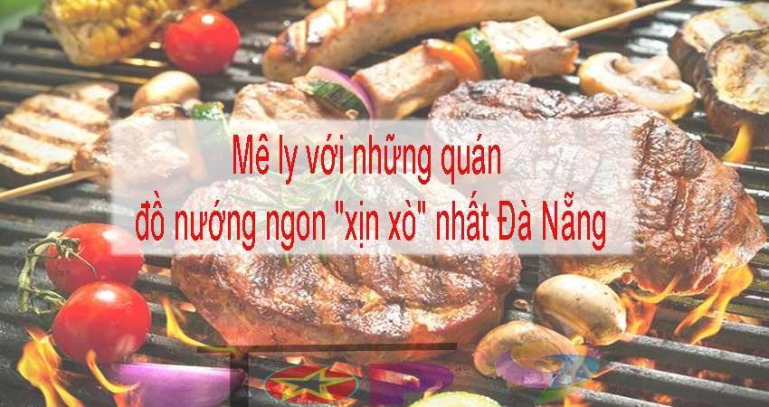 me-ly-voi-nhung-quan-do-nuong-ngon-xin-xo-nhat-da-nang