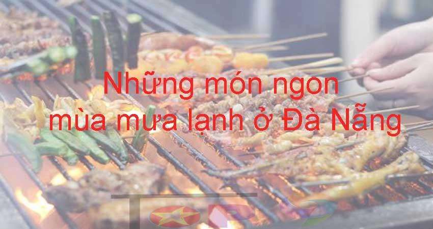 suoi-am-da-day-voi-nhung-mon-ngon-mua-mua-lanh-o-da-nang