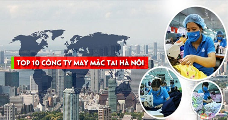 top-10-cong-ty-may-mac-va-det-may-tot-nhat-tai-ha-noi