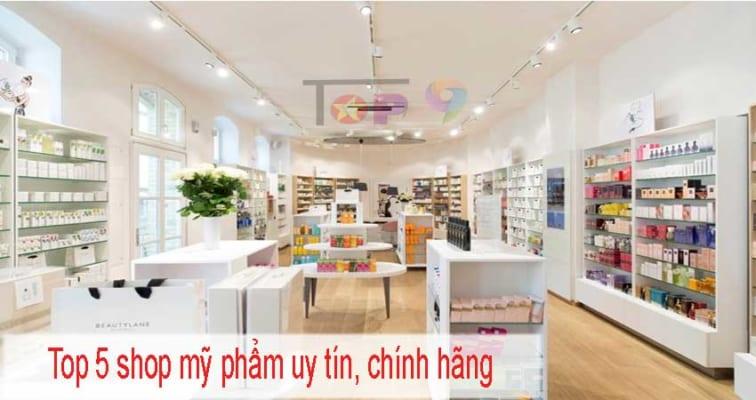 top-5-shop-my-pham-uy-tin-chinh-hang-duoc-danh-gia-tot-nhat