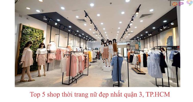 top-5-shop-thoi-trang-nu-dep-nhat-quan-3-tp-hcm