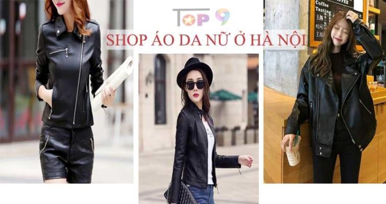 top-9-shop-ao-khoac-da-nu-dep-va-chat-luong-nhat-ha-noi